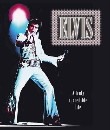elvis-a-truly-incredible-life_0857348000_423x500