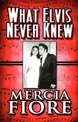 what-elvis-never-knew_160749115X_322x500