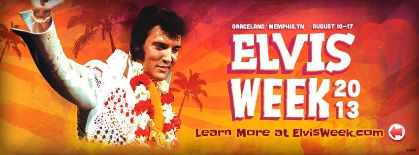 Elvis Week 2013