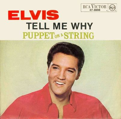 Elvis Presley Tell Me Why reached 33# in the U.S.