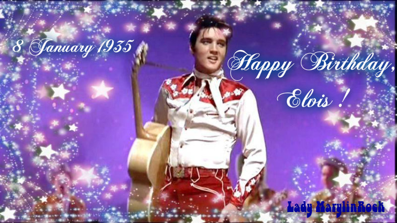 Happy Birthday, Elvis !