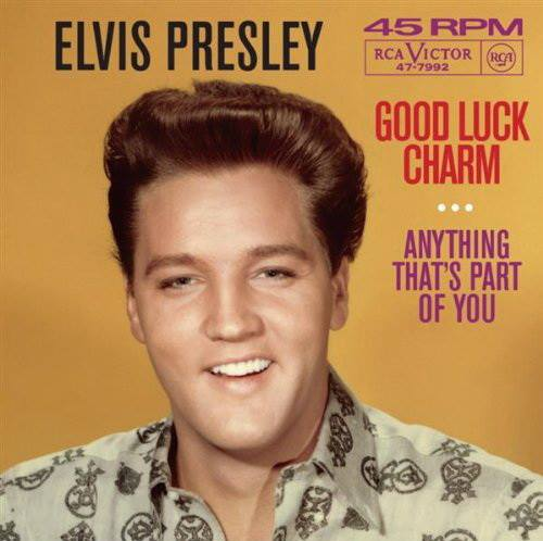 1962, ELVIS PRESLEY 'Good Luck Charm'
