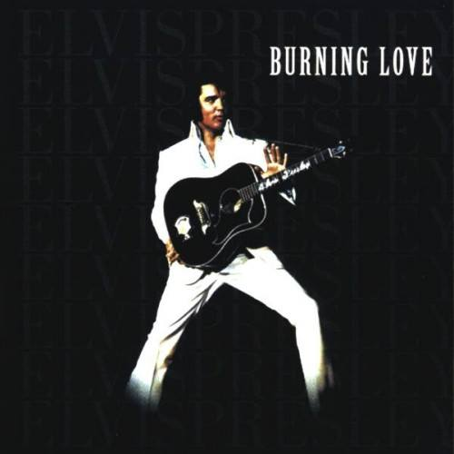 1972, ELVIS PRESLEY recorded his last Top 10 single in his lifetime, 'Burning Love.'
